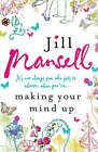 Making Your Mind Up by Jill Mansell (Hardback, 2006)