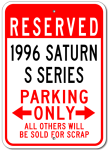 1996 96 SATURN S SERIES Parking Sign