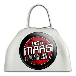 AgréAble Visite Mars Avant Les Humains Ruiner ça Drôle Sonnaille Vache Bell Instrument-afficher Le Titre D'origine