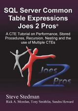 Common Table Expressions Joes 2 Pros?: By Steadman, Steve