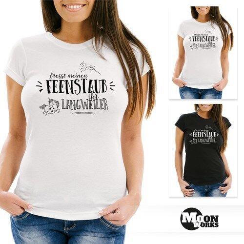 Damen T-Shirt Fresst meinen Feenstaub ihr Langweiler Sprüche Spruch Moonworks®
