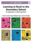 Learning to Teach in the Secondary School: A Companion to School Experience by Taylor & Francis Ltd (Paperback, 2016)