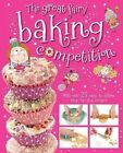 The Great Fairy Baking Competition by Thomas Nelson (Hardback, 2013)