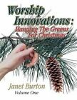 Worship Innovations - Hanging the Greens for C by J. Burton (Book)
