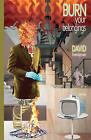 Burn Your Belongings by David Hoenigman (Paperback / softback, 2010)