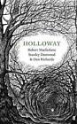 Holloway von Robert Macfarlane und Dan Richards (2014, Taschenbuch)