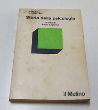Storia della psicologia . a cura di  Paolo Legrenzi  . 1979