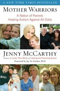 Mother-Warriors-A-Nation-of-Parents-Healing-Auti-by-Jenny-McCarthy-Paperback