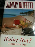 Swine Not? By Jimmy Buffett (2008, Hardcover)