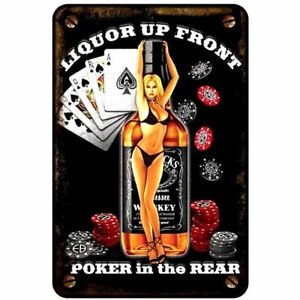 LiQUOUR-UP-FRONT-Poker-in-the-Rear-8x12-metal-sign
