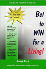 Bet to Win for a Living by Denny Nash (Paperback, 2007)