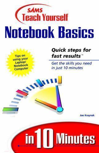 Sams Teach Yourself Notebook Basics in 10 Minutes