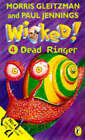 Wicked!: No. 4: Dead Ringer by Paul Jennings, Morris Gleitzman (Paperback, 1998)