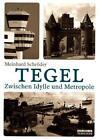 Tegel von Meinhard Schröder (2015, Taschenbuch)