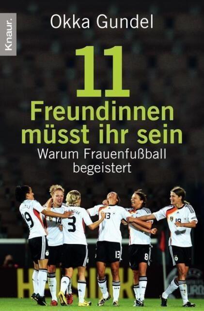 Elf Freundinnen müsst ihr sein von Okka Gundel (2011, Taschenbuch), UNGELESEN