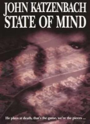 State Of Mind By John Katzenbach 9780751523195 9780751523195 Ebay