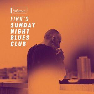 FINK-FINK-039-S-SUNDAY-NIGHT-BLUES-CLUB-VOL-1-CD-NEU