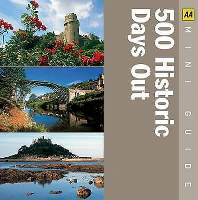 """AS NEW"" AA Publishing, 500 Historical Days Out (AA Mini Guides), Paperback Book"