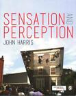 Sensation and Perception von John Harris (2014, Taschenbuch)