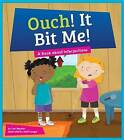 Ouch! It Bit Me!: A Book about Interjections by Cari Meister (Hardback, 2016)