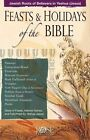 Feasts & Holidays of The Bible Pamphlet 9781890947583 Paperback
