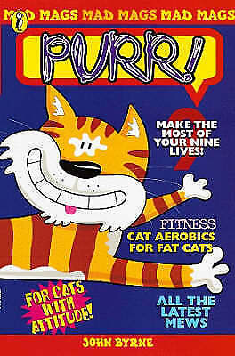 (Very Good)0141300426 Mad Mags: Purr! (Cat) (Mad Mags S.),Byrne, John,Paperback,