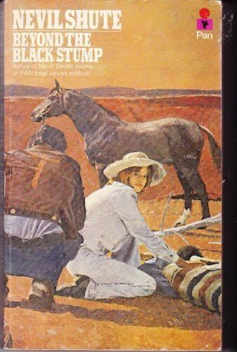 Beyond the Black Stump by Shute, Nevil 0330029657 The Cheap Fast Free Post