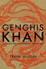 Genghis Khan: The Man Who Conquered the World by Frank McLynn (Hardback, 2015)