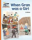 Reading Planet - When Gran was a Girl - Orange: Galaxy by Katie Daynes (Paperback, 2016)