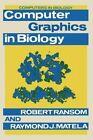 Computer Graphics in Biology by Robert Ransom, Raymond J. Matela (Paperback, 2012)
