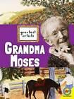 Grandma Moses by Megan Kopp (Hardback, 2016)