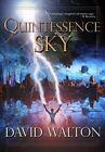 Quintessence Sky by David Walton (Paperback / softback, 2013)