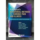 Fordyce's Behavioral Methods for Chronic Pain and Illness: Republished with Invited Commentaries by Mark P. Jensen, Francis J. Keefe, Johan W. S. Vlaeyen, Chris J. Main, Kevin E Vowles (Paperback, 2014)