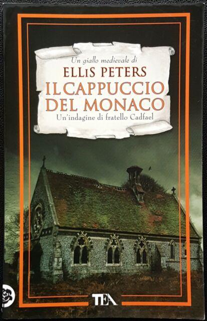 Ellis Peters, Il cappuccio del monaco, Ed. TEA, 2011