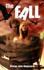 The Fall by George John Kingsnorth (Paperback, 2008)