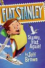 Stanley, Flat Again! by Jeff Brown (Hardback, 2004)