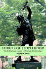 Stories of Peoplehood: The Politics and Morals of Political Membership by Rogers M. Smith (Paperback, 2003)