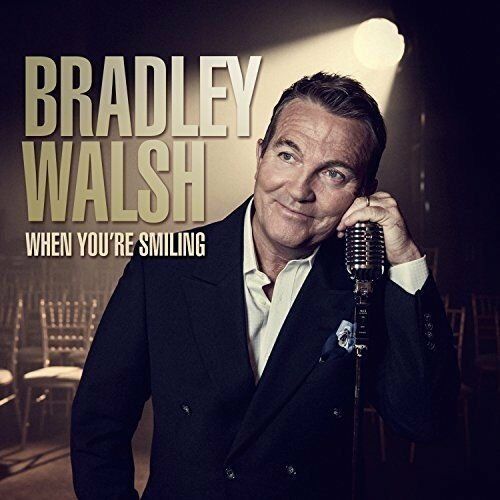 Bradley Walsh - When Youre Smiling [CD]