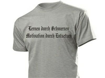 Lernen durch Schmerzen.. T-Shirt Biker Gr 3-5XL WH Wehrmacht Learn through...