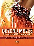 Belly Dance Beyond Moves, Combos, and Choreography 82 Lesson Plans, Games,...