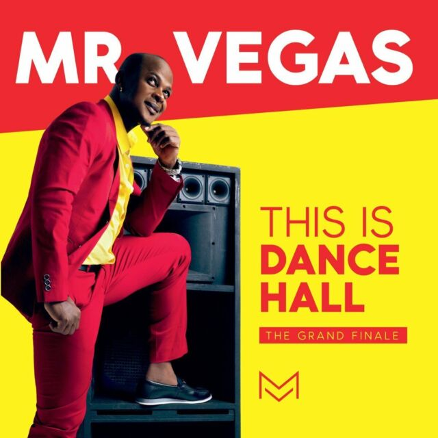 Mr. Vegas - This Is Dancehall: The Grand Finale