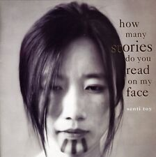 Senti Toy - How Many Stories Do You Read on My Face [New CD]
