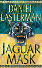 The Jaguar Mask by Daniel Easterman (Paperback, 2001)