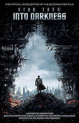 """AS NEW"" Foster, Alan Dean, Star Trek: Into Darkness: film tie-in novelization B"
