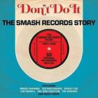 Don't Do It: Smash Records Story 1961-1962 by Various Artists (CD, Mar-2015)