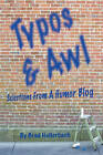 Typos & Awl by Brad Hollerbach (Paperback / softback, 2010)