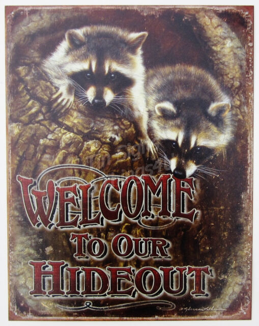 Welcome To Our Hideout Raccoon TIN SIGN metal art poster cabin wall decor 1948