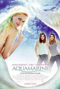 Aquamarine Movie Poster 27x40 D Sara Paxton Emma Roberts Joanna Jojo Levesque Ebay
