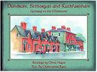 Dundrum, Stillorgan and Rathfarnham: Gateway to the Mountains by Chris Ryan (Hardback, 2002)