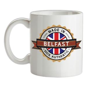 Made In BELFAST Mug Place City Town Tea Home Coffee